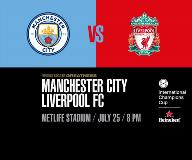 International Champions Cup - Manchester City F.C. vs. Liverpool F.C.