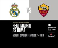 International Champions Cup - Real Madrid C.F. vs. A.S. Roma